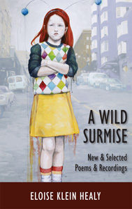 A Wild Surmise: New & Selected Pomes by Eloise Klein Healy
